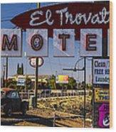 El Trovatore Motel Wood Print
