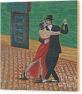 El Ultimo Tango Wood Print