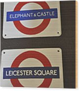 Elephant Castle And Leicester Square Wood Print