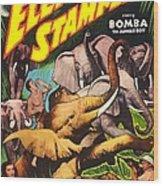 Elephant Stampede, Aka Bomba And The Wood Print