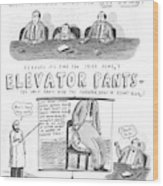 Elevator Pants Wood Print