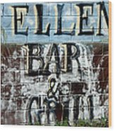 Ellen's Place Wood Print