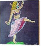 Elven Belly Dancer Wood Print