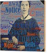 Emily Dickinson Wood Print