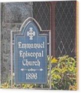 Emmanuel Episcopal Church  Wood Print