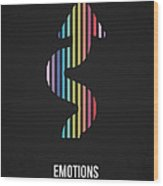 Emotions Wood Print by Aged Pixel