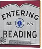 Entering Reading Wood Print