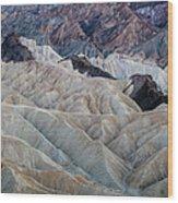 Erosional Landscape - Zabriskie Point Wood Print