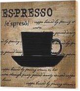 Espresso Madness Wood Print