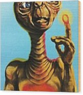 E.t. The Extra Terrestrial  Wood Print