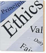 Ethics Concept Wood Print