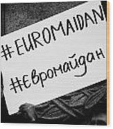 Euromaidan Wood Print