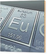 Europium Chemical Element Wood Print