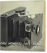 Even Memories Fade Away Wood Print