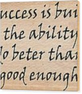 Every Success Wood Print
