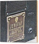 Evita Burial Vault Wood Print