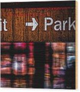 Exit Park Wood Print