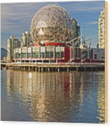 Expo '86 Expo Centre - Science World Wood Print