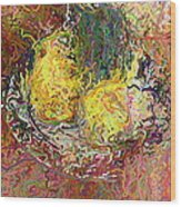 Expressionist 2 Messy Pears Wood Print