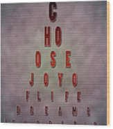 Eyechart Inspiring Typography Art Wood Print