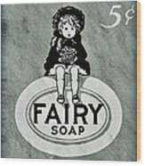 Fairy Soap Wood Print