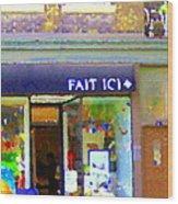 Fait Ici Organic General Store Notre Dame Corner Charlevoix St Henri Shops City Scene Carole Spandau Wood Print