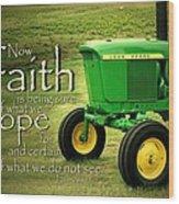 Faith And Hope Wood Print