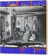 Family At Home Interior Collage Tucson Arizona Circa 1883-2012 Wood Print