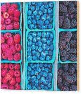 Farm Fresh Berries - Raspberries Blueberries Blackberies Wood Print