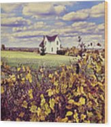 Farmhouse And Grapevines Wood Print