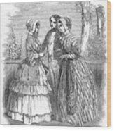 Fashion Women's, 1847 Wood Print