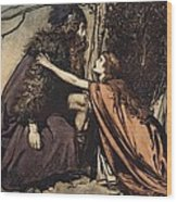 Father Father Tell Me What Ails Thee With Dismay Thou Art Filling Thy Child Wood Print by Arthur Rackham