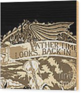 Father Time Looks Back Wood Print