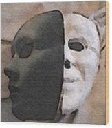 Fear Unmasked Wood Print