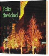 Feliz Navidad - Merry Christmas In New York - Trees And Star Holiday And Christmas Card Wood Print