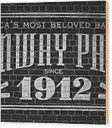 Fenway Park Boston Ma 1912 Sign Wood Print