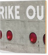 Fenway Park Strike - Out Scoreboard  Wood Print