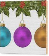 Festive Christmas Baubles Wood Print
