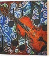 Fiddle - Violin Wood Print