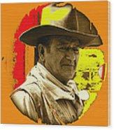 Film Homage John Wayne Andy Warhol Inspired Rio Lobo Variation 1 Old Tucson Arizona 1970-2009 Wood Print