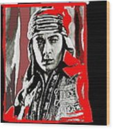Film Homage Rudolph Valentino The Shiek 1921 Collage Color Added 2008 Wood Print