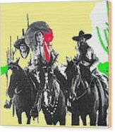 Film Homage The Gay Desperado 1936 Chris-pin Martin  Nino Martini Saguaro  Nat'l Monument Tucson Wood Print