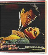 Film Noir Gerd Oswald Robert Wagner A Kiss Before Dying 1956 Poster Color Toning Added 2008 Wood Print