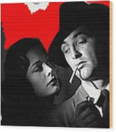 Film Noir Jane Greer Robert Mitchum Out Of The Past 1947 Rko Color Added 2012 Wood Print