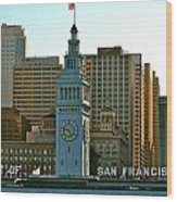 Financial District Lower Market Street San Francisco Wood Print
