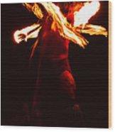 Fire Dancer 1 Wood Print