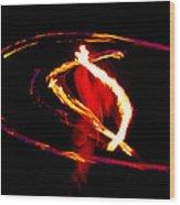 Fire Dancer 2 Wood Print