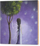 Original Fairy Art By Shawna Erback Wood Print