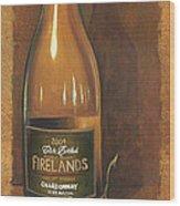 Firelands Chardonnay Wood Print