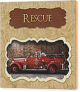 Fireman - Rescue - Police Wood Print by Mike Savad